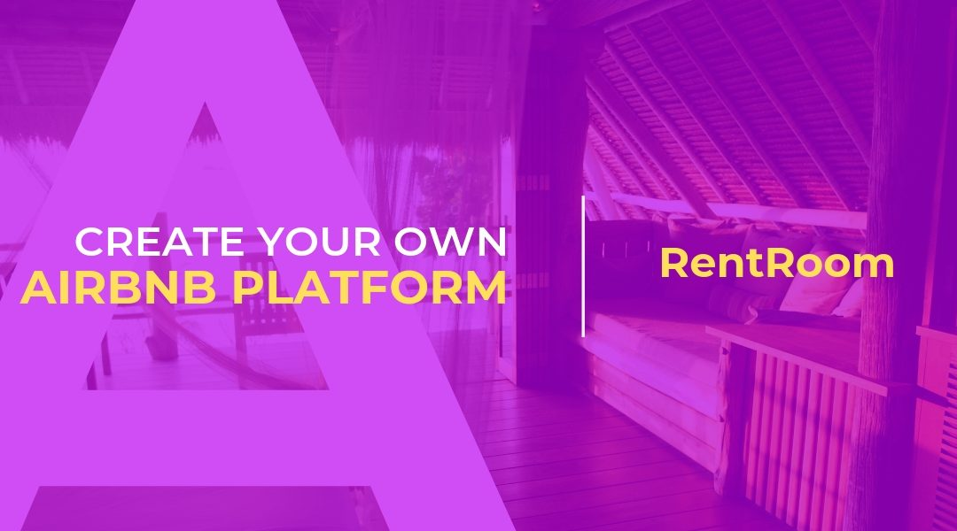 Create your own Airbnb with RentRoom – An Airbnb clone script