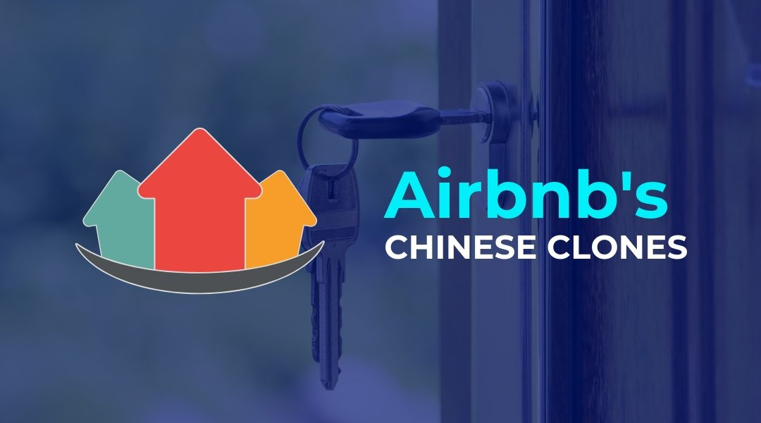 Airbnb Clones in China are Winning Against Airbnb