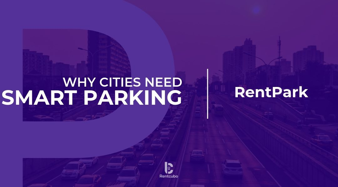 Why Cities Need Smart Parking