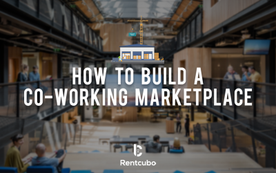 Starting a Co working Rental Marketplace? Here's what you need to know for launch